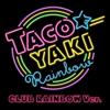 RAINBOW Watashihawatashiyanenkara(CLUB RAINBOW ver.) - TACOYAKI RAINBOW