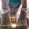 YoungBoy Never Broke Again - Until Death Call My Name  artwork