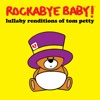 Rockabye Baby! - Runnin' Down a Dream