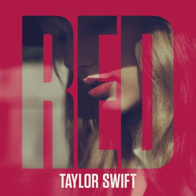 Red (Deluxe Version) - Taylor Swift