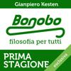 Bonobo. Filosofia per tutti. Serie completa: Prima stagione - Gianpiero Kesten