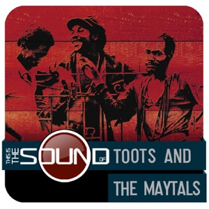This Is the Sound Of: Toots & The Maytals - EP