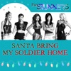 Santa Bring My Soldier Home Single