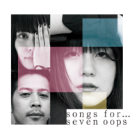 seven oops - songs for... artwork