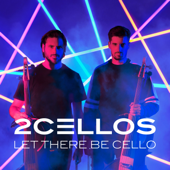 2CELLOS - Let There Be Cello  artwork