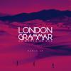 London Grammar - Oh Woman Oh Man (DC Breaks Remix) artwork