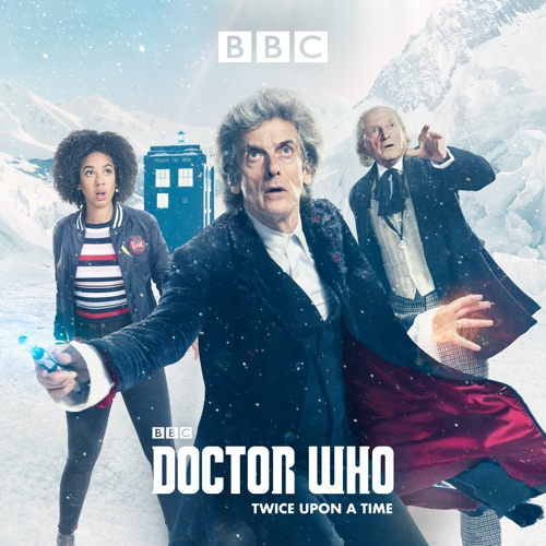 Doctor Who, Christmas Special: Twice Upon a Time (2017) poster