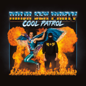 Cool Patrol-Ninja Sex Party