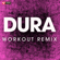 Dura (Workout Remix) - Power Music Workout