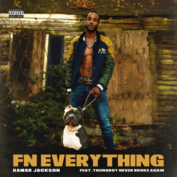 Fn Everything (feat. YoungBoy Never Broke Again) - Single