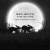 Sam Smith - Fire on Fire artwork