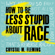 Crystal Marie Fleming - How to Be Less Stupid About Race: On Racism, White Supremacy, and the Racial Divide (Unabridged)