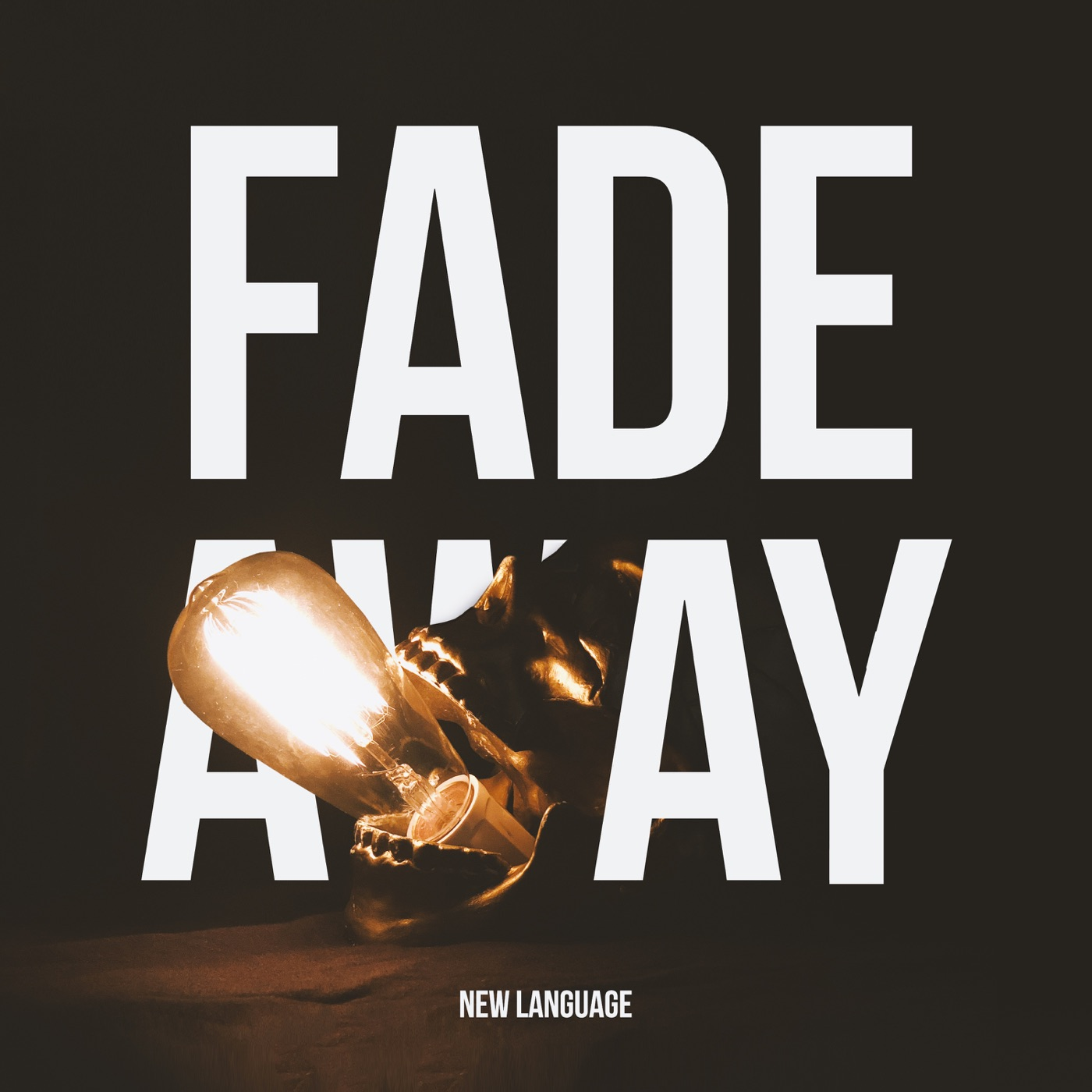 New Language - Fade Away [single] (2018)