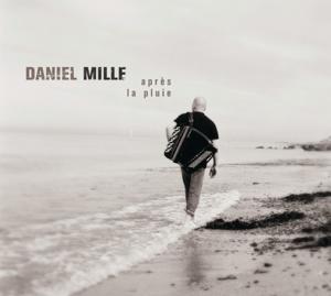 Daniel Mille - Après la pluie...
