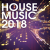 House Music 2018 - Various Artists