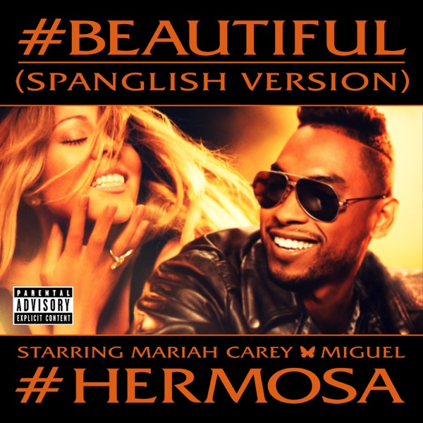 #Beautiful (#Hermosa) [Spanglish Version] (feat. Miguel) - Single