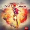 Canon - Loose Canon Vol 1  EP Album