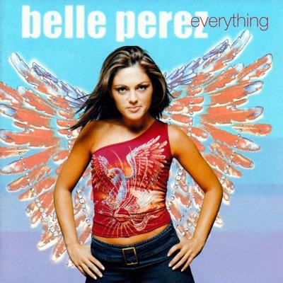 Everything - Belle Perez