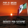 México por Siempre - Cielo Rojo