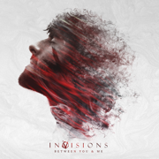Between You & Me - InVisions