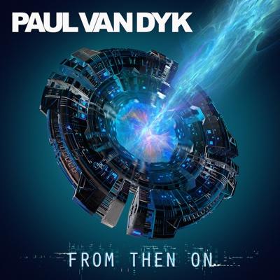From Then On - Paul van Dyk album