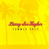 Larry Joe Taylor - Summer Days
