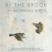 [Download] By the Brook with Morning Birds MP3