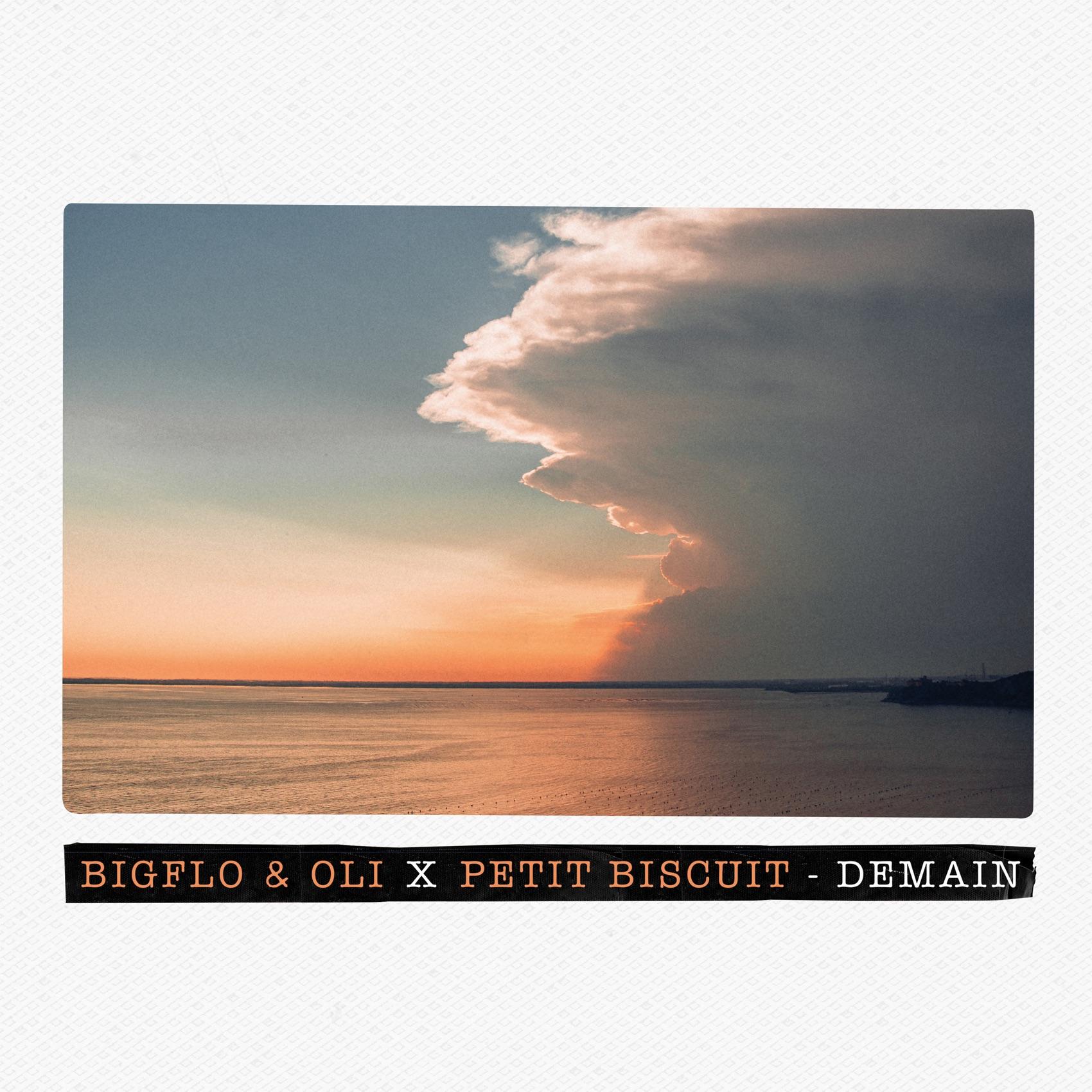 Bigflo & Oli, Petit Biscuit - Demain (Bigflo & Oli X Petit Biscuit)