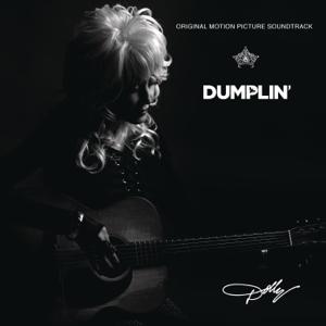 Dumplin Original Motion Picture Soundtrack  Dolly Parton Dolly Parton album songs, reviews, credits