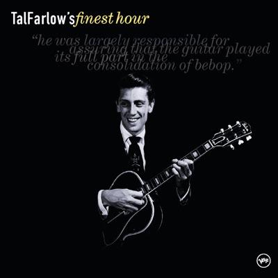 Tal Farlow's Finest Hour - Tal Farlow