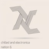Chilled and Electronica Nation 6
