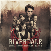 Dream Warriors (feat. KJ Apa, Ashleigh Murray, Camila Mendes, Lili Reinhart) [From Riverdale: Season 3] - Riverdale Cast