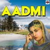 Aadmi - Single