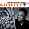 Howard Johnson - Gravity!!!  artwork
