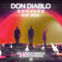 Survive [feat. Emeli Sandé & Gucci Mane] (VIP Mix) - Single - Don Diablo