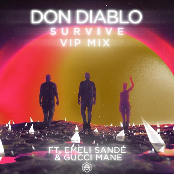 Survive [feat. Emeli Sandé & Gucci Mane] (VIP Mix) - Single