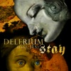 Stay (feat. JES), Delerium