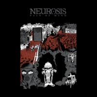 Neurosis - Pain of Mind (Remastered) artwork