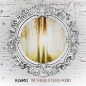 I'm There - Single (feat. Eris Ford) - Single