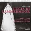 Donizetti: Lucia di Lammermoor (Recorded 1955, Berlin, Maria Callas) - Live, Maria Callas
