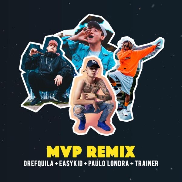 Mvp (feat. Paulo Londra, DrefQuila & Trainer) - Single