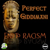 Perfect - End to Racism