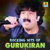Rocking Hits of Gurukiran