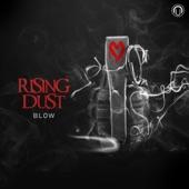 Rising Dust - Blow