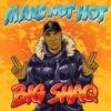 Big Shaq - Man's Not Hot
