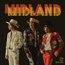 On the Rocks - Midland Album Cover
