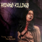 Heinous Killings - Infection Consumed
