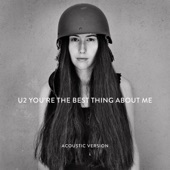You're the Best Thing About Me (Acoustic Version) - Single