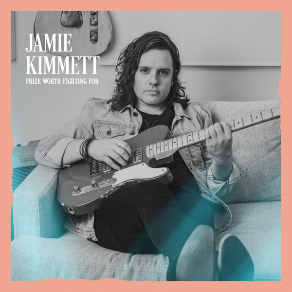Jamie Kimmett - Prize Worth Fighting For