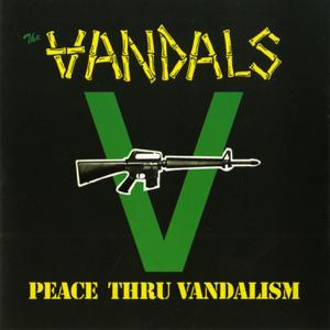 The Vandals - Peace Thru Vandalism